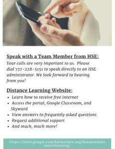 Speak with a Team Member from HSE: Your calls are very important to us. Please dial 737-228-5151 to speak directly to an HSE administrator. We look forward to hearing from you!